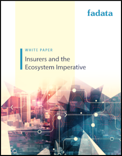 Insurers and the Ecosystem Imperative